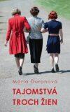 Tajomstvá troch žien (slovensky) - Mária Ďuranová