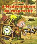 S medovníčkom do rozprávky (slovensky) - Jan Lebeda