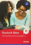 Deutsch üben - Wortshatz & Grammatik A1 - Anneli Billina, ...