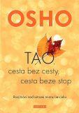TAO, cesta bez cesty, cesta beze stop - Osho Rajneesh