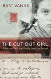 The Cut Out Girl - Bart Van Es