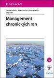 Management chronických ran - Edita Hlinková, ...