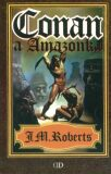 Conan a Amazonka - John Maddox Roberts