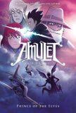 Amulet (5) Prince of the Elves - Kazu Kibuishi