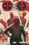 Deadpool Kills Deadpool - Cullen Bunn