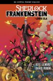Černá palice - Sherlock Frankenstein a Legie zla - Rubin David,  Jeff Lemire, ...