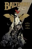 Baltimore 4: Kostnice - Mike Mignola, ...