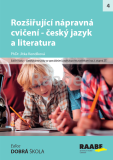Rozšiřující nápravná cvičení - český jazyk a literatura - Jitka Kendíková