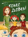 Konec zlobení - Zuzana Pospíšilová, ...