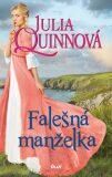 Falešná manželka - Julia Quinn