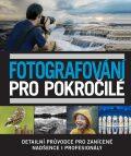 Fotografování pro pokročilé - Slovart