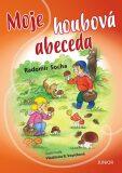Moje houbová abeceda - Radomír Socha