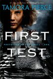 First Test (Protector of the Small) - Tamora Pierceová