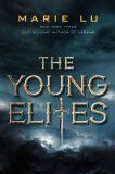 Young Elites, The (Young Elites Novel) - Marie Lu
