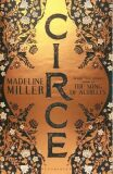 Circe : The Sunday Times Bestseller - LONGLISTED FOR THE WOMEN'S PRIZE FOR FICTION 2019 - Madeline Millerová