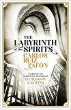 Labyrinth of the Spirits - Carlos Ruiz Zafón