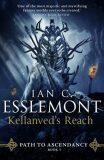 Kellanved´s Reach : Path to Ascendancy Book 3 - Ian Cameron Esslemont