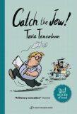 Catch the Jew! - Tuvia Tenenbom