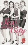 Sex and the City (french) - Candace Bushnell