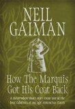 How the Marquis Got His Coat Back - Neil Gaiman