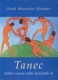 Tanec - Mountain Dreamer Oriah