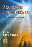 V souzvuku s nekonečnem - Zoša Kinkorová