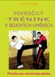 Pokročilý trénink v bojových uměních - Robert Urgela