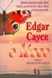 Edgar Cayce o lásce - Edgar Cayce