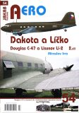 Dakota a Líčko - Douglas C-47 a Lisunov Li-2 v československém vojenském letectvu - 2. díl - Miroslav Irra