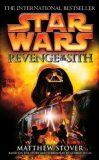 Star Wars: Episode III: Revenge of the Sith - Matthew Stover