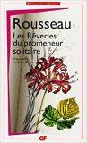 Les reveries du promeneur solitaire - Jean-Jacques Rousseau