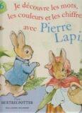 Je découvre les mots, les couleurs et les chiffres avec Pierre Lapin - Beatrix Potterová