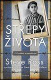 Střepy života - Ross Steve,  Frank Glenn, ...