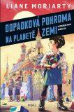 Vesmírné mise Nikoly Borůvkové 1: Odpadková pohroma na planetě Zemi - Liane Moriarty