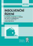 Insolvenční řízení z pohledu dlužníka a věřitele se vzory a judikaturou (5. vydání) - Jolana Maršíková
