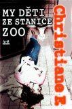 My děti ze stanice ZOO - Christiane F.