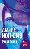 Barbe Bleue - Amélie Nothombová