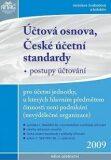 Účtová osnova,české účetní standarty 2009 - Jaroslava Svobodová