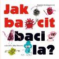 Jak bacit bacila - Daniela Krolupperová