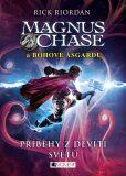 Magnus Chase a bohové Ásgardu Příběhy z devíti světů - Rick Riordan