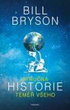 Stručná historie téměř všeho - Bill Bryson