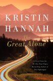 The Great Alone - Kristin Hannahová