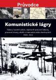 Komunistické lágry - Jiří Padevět