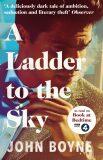 Ladder to a Sky - John Boyne