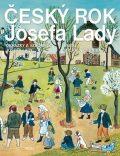 Český rok Josefa Lady - Obrázky a vzpomínky Josefa Lady - Josef Lada, Michal Černík