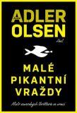 Malé pikantní vraždy - Jussi Adler-Olsen