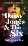 Daisy Jones and The Six : 2019´s first pop-culture sensation - Telegraph - Taylor Jenkins Reidová