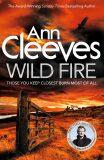 Wild Fire - Ann Cleevesová