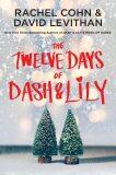 The Twelve Days of Dash & Lily - Rachel Cohnová, ...