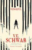 Vengeful - V. E. Schwab